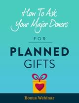 Major Donor Planned Giving