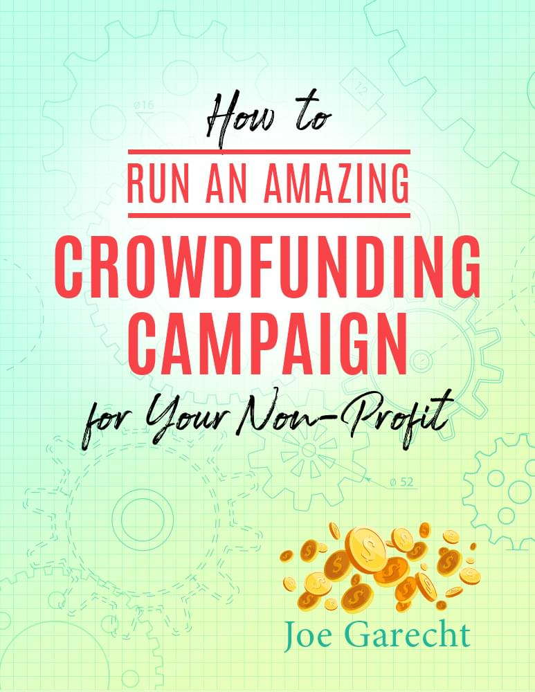 How to Run an Amazing Crowdfunding Campaign for Your Non-Profit